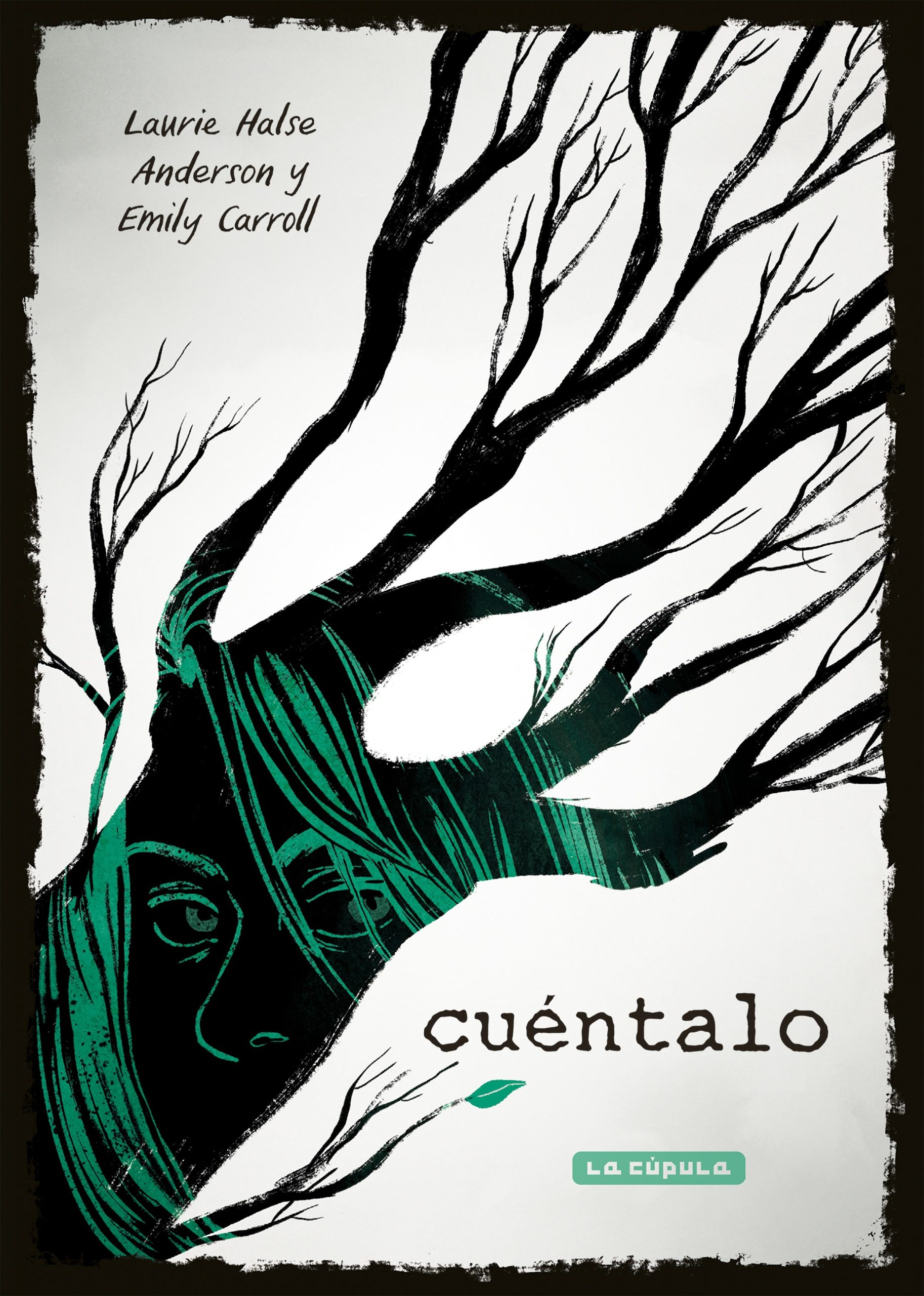 Emily Carroll y Laurie Halse Anderson Cuentalo Cubierta scaled